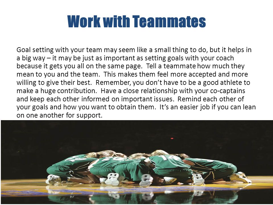 Work with Teammates