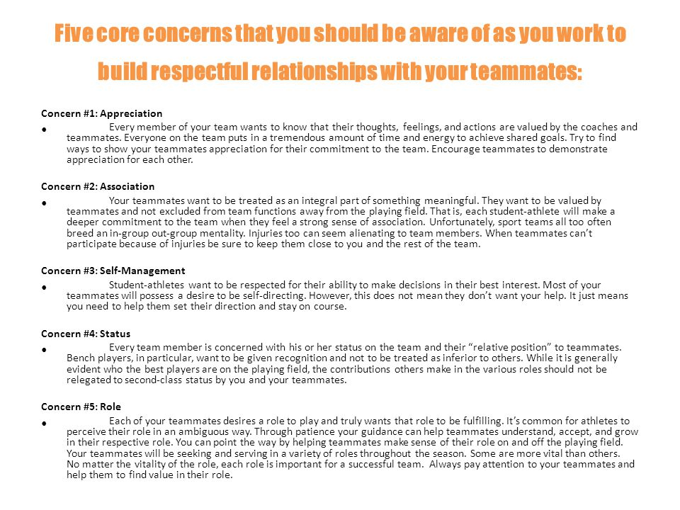 Five core concerns that you should be aware of as you work to build respectful relationships with your teammates: