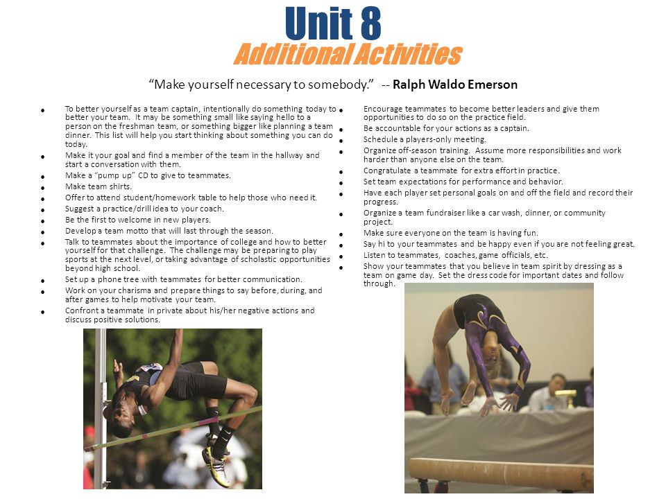 Unit 8. Additional Activities. Make yourself necessary to somebody