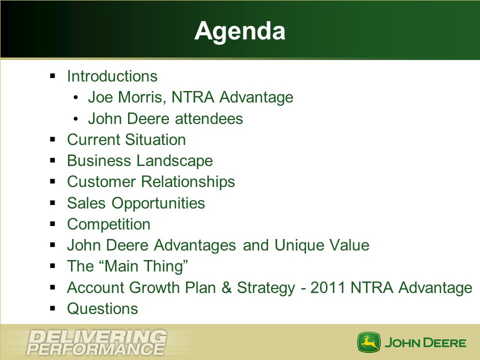 Agenda Introductions Joe Morris, NTRA Advantage John Deere attendees