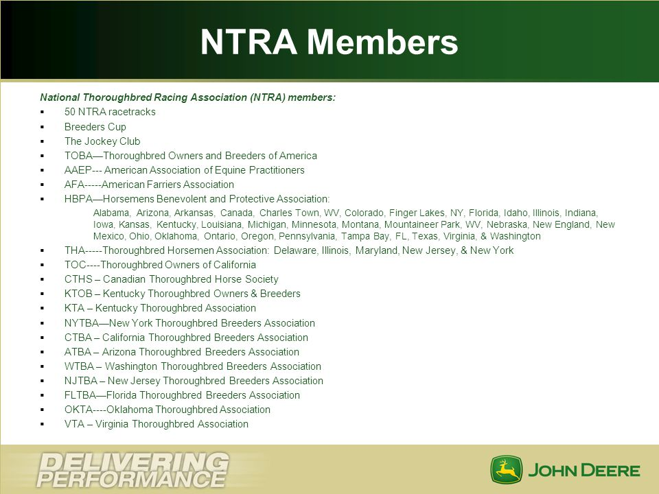 NTRA Members National Thoroughbred Racing Association (NTRA) members:
