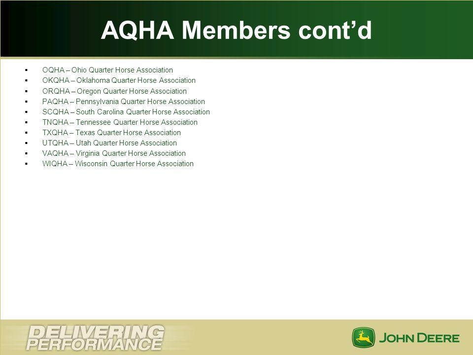 AQHA Members cont'd OQHA – Ohio Quarter Horse Association