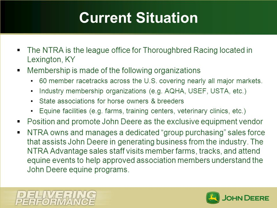 Current Situation The NTRA is the league office for Thoroughbred Racing located in Lexington, KY. Membership is made of the following organizations.