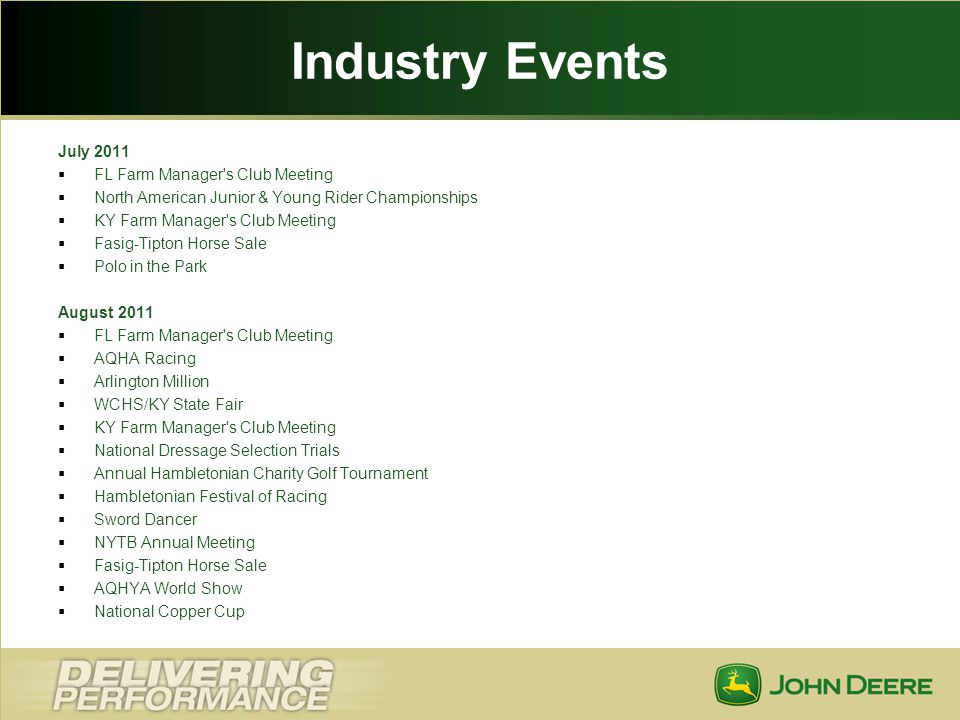 Industry Events July 2011 FL Farm Manager s Club Meeting
