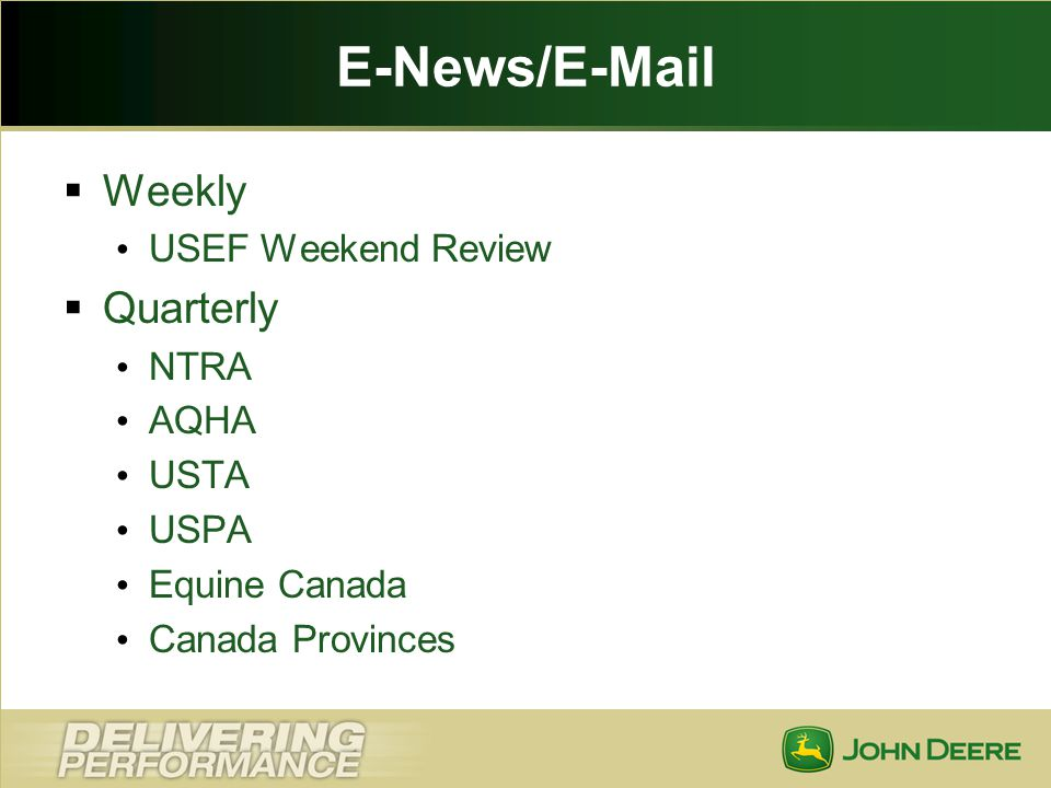 E-News/E-Mail Weekly Quarterly USEF Weekend Review NTRA AQHA USTA USPA