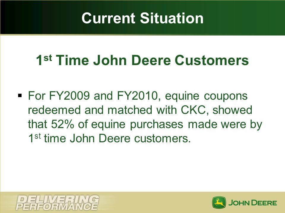 1st Time John Deere Customers