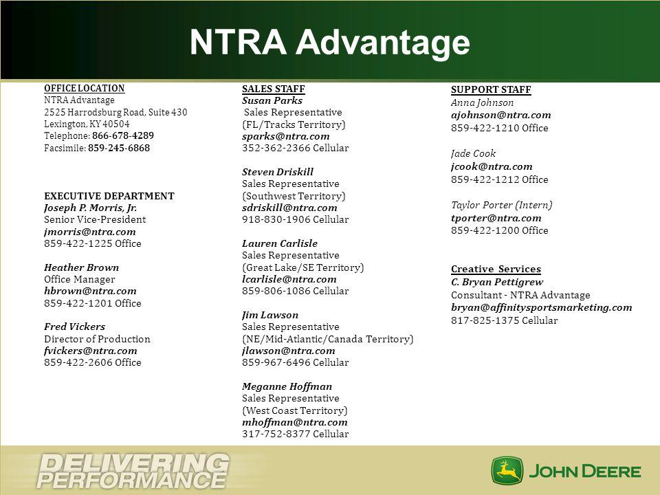 NTRA Advantage OFFICE LOCATION NTRA Advantage 2525 Harrodsburg Road, Suite 430 Lexington, KY 40504 Telephone: 866-678-4289.