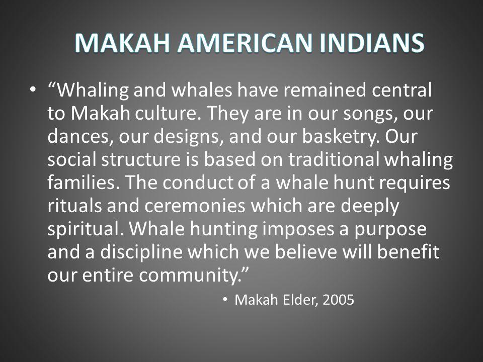 MAKAH AMERICAN INDIANS