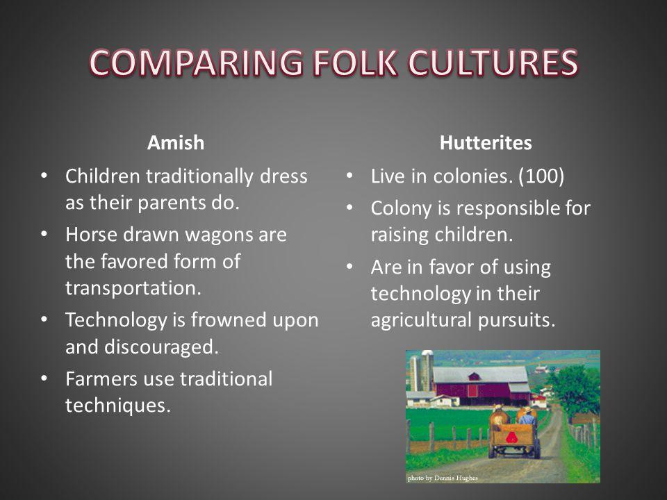COMPARING FOLK CULTURES