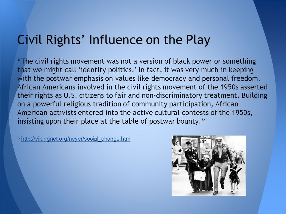 Civil Rights' Influence on the Play