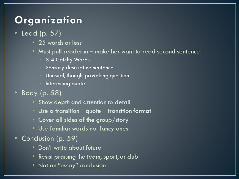 Organization Lead (p. 57) Body (p. 58) Conclusion (p. 59)