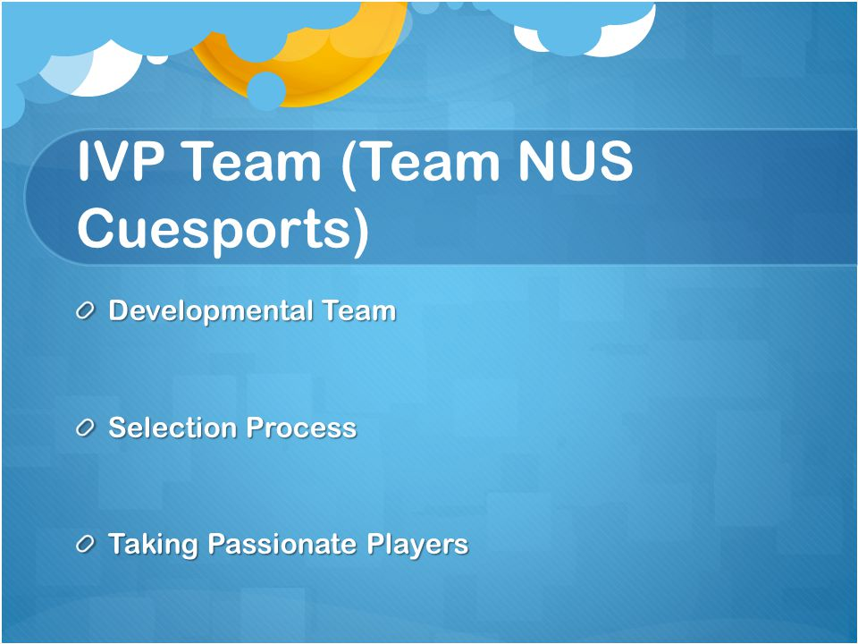 IVP Team (Team NUS Cuesports)