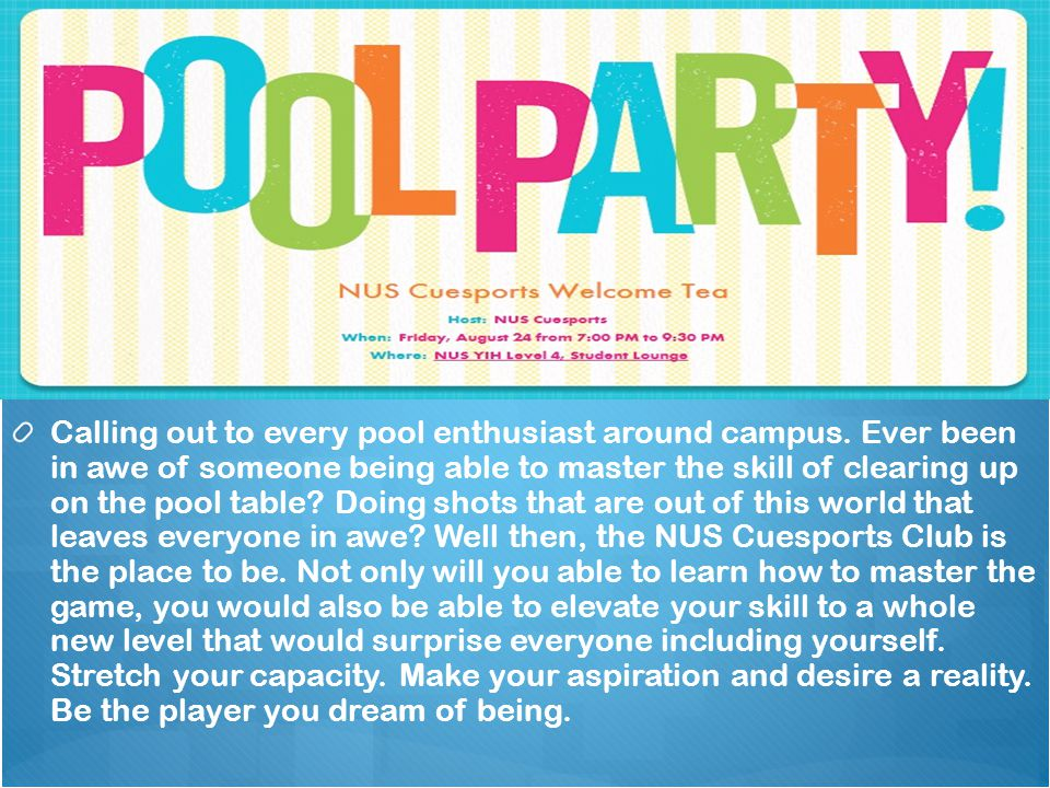Calling out to every pool enthusiast around campus