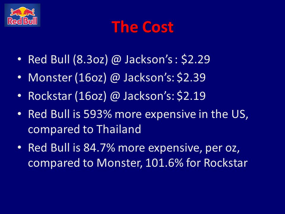 The Cost Red Bull (8.3oz) @ Jackson's : $2.29