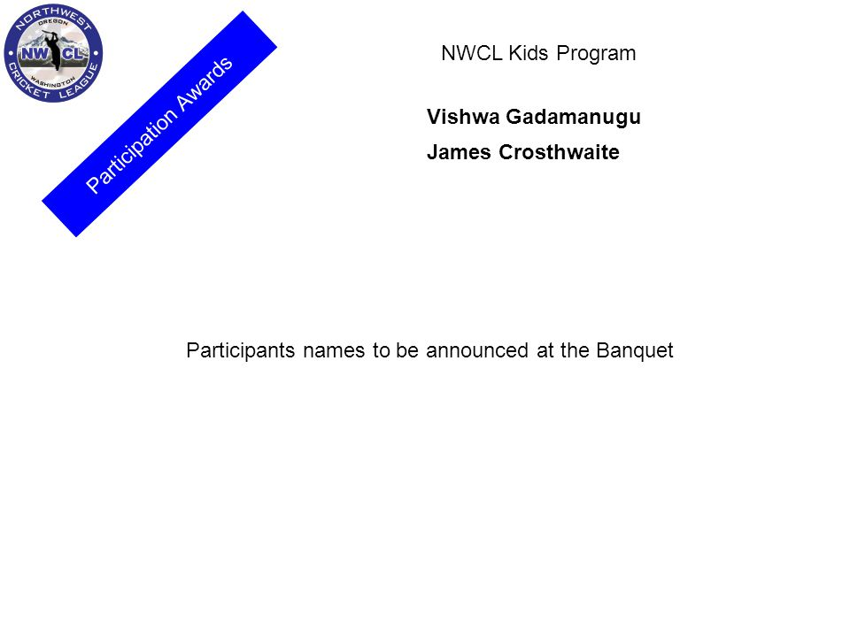 NWCL Kids Program Participation Awards. Vishwa Gadamanugu.