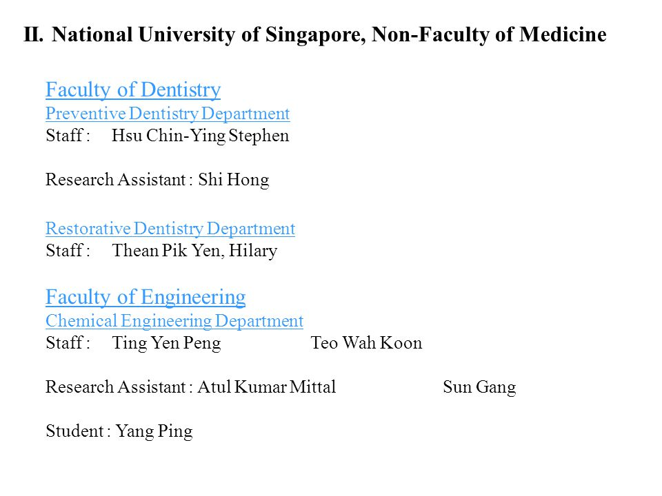 II. National University of Singapore, Non-Faculty of Medicine