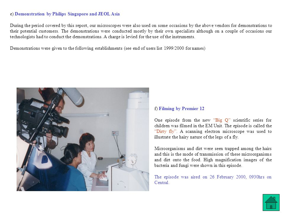 e) Demonstration by Philips Singapore and JEOL Asia