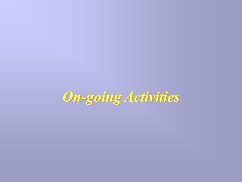 On-going Activities