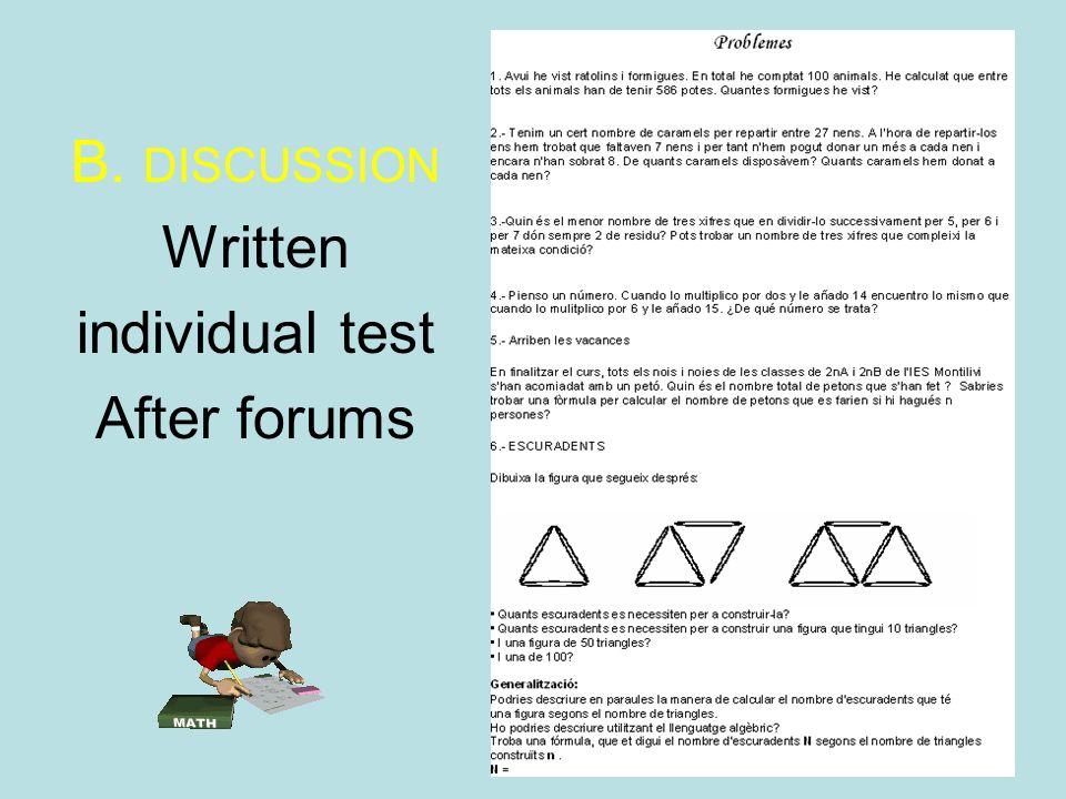 B. DISCUSSION Written individual test After forums