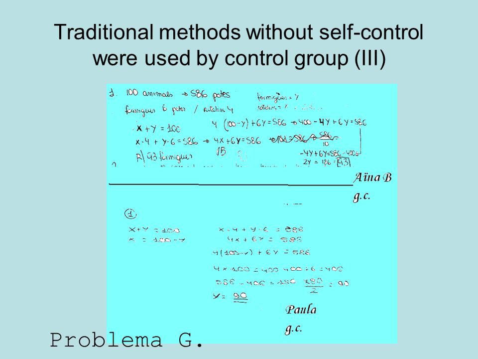 Traditional methods without self-control were used by control group (III)