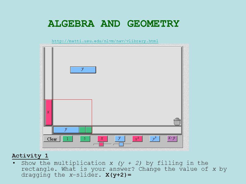 ALGEBRA AND GEOMETRY Activity 1