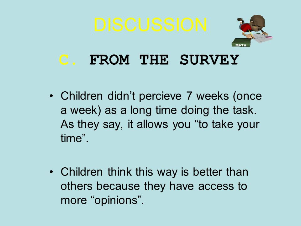 DISCUSSION C. FROM THE SURVEY