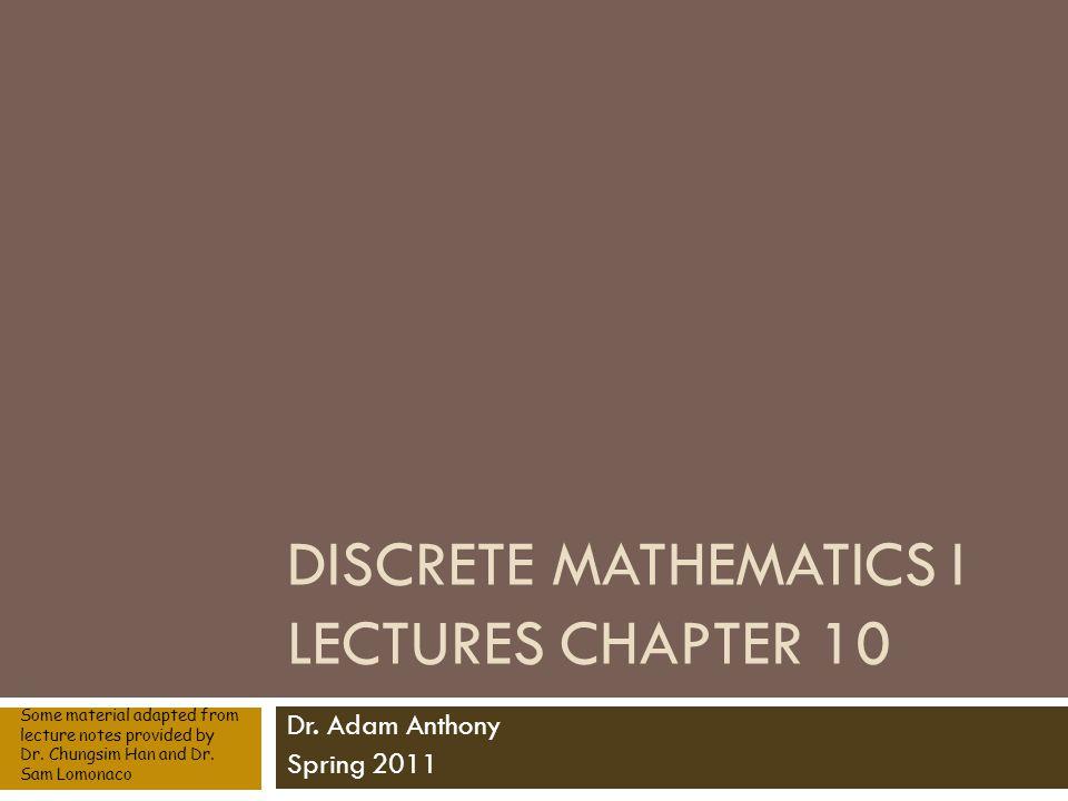 Discrete Mathematics I Lectures Chapter 10