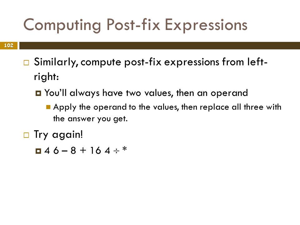 Computing Post-fix Expressions
