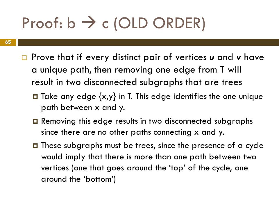 Proof: b  c (OLD ORDER)