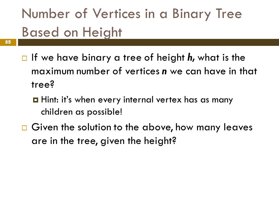 Number of Vertices in a Binary Tree Based on Height
