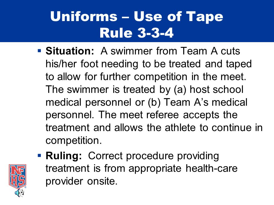 Uniforms – Use of Tape Rule 3-3-4