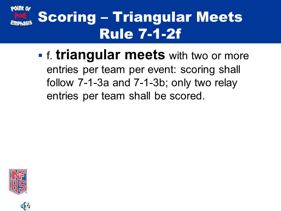Scoring – Triangular Meets Rule 7-1-2f