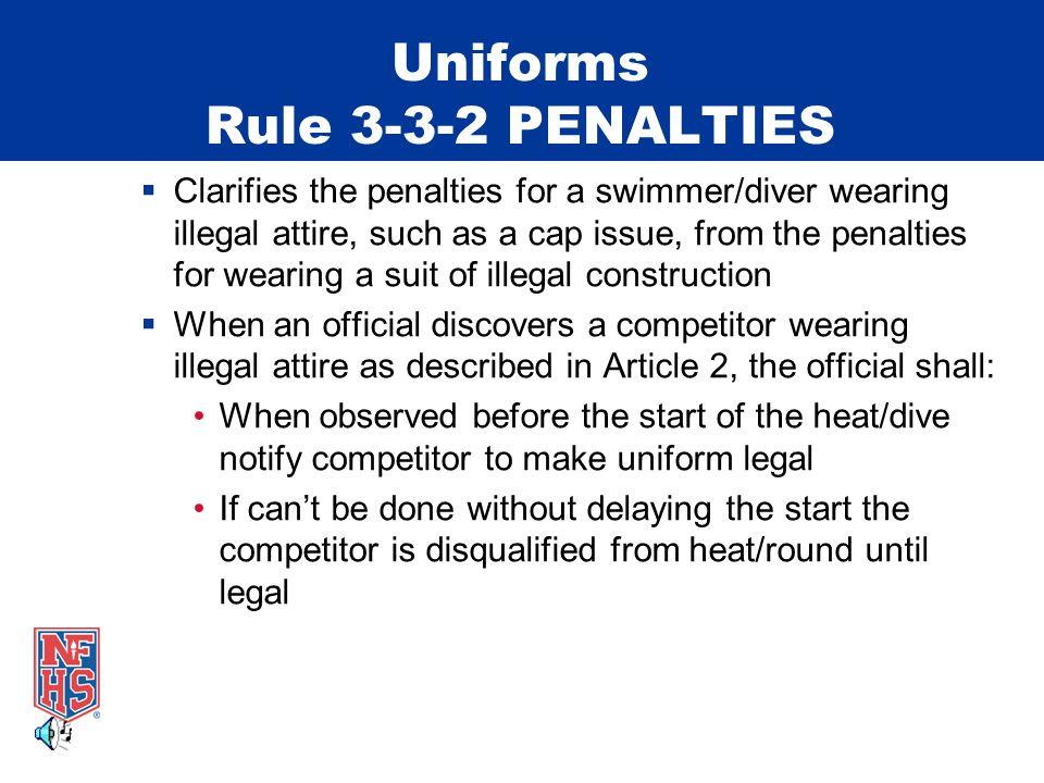 Uniforms Rule 3-3-2 PENALTIES