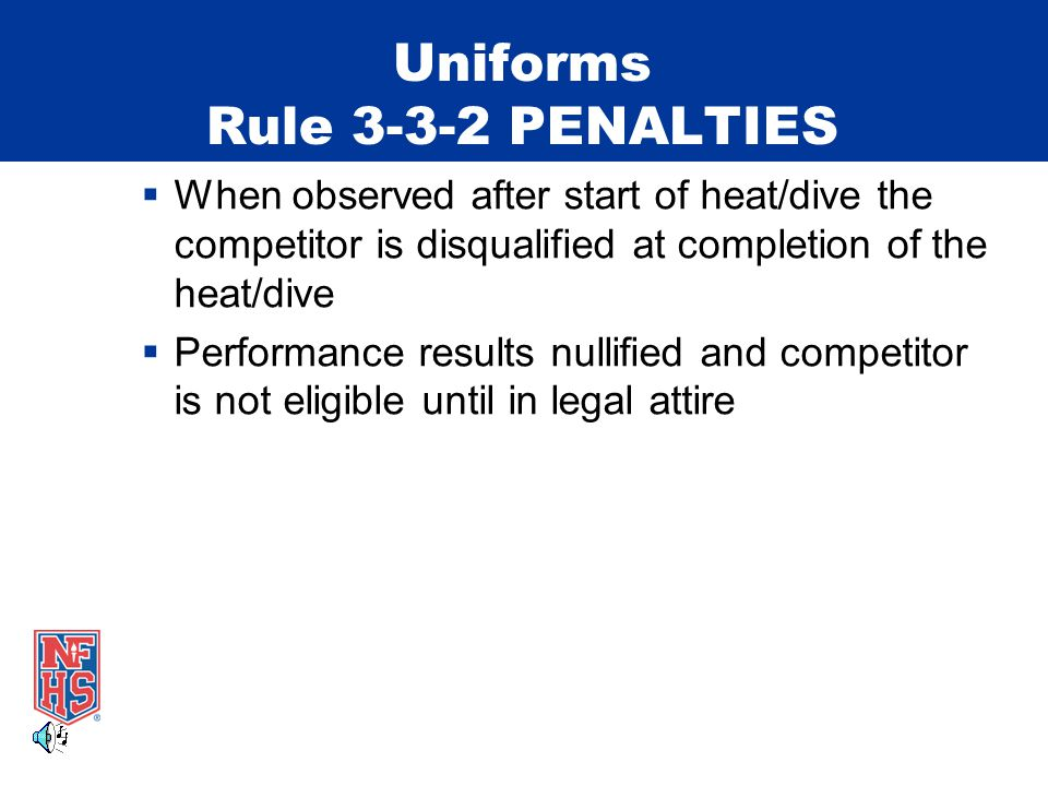 Uniforms Rule PENALTIES