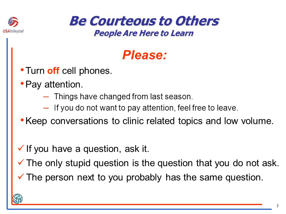 Be Courteous to Others People Are Here to Learn