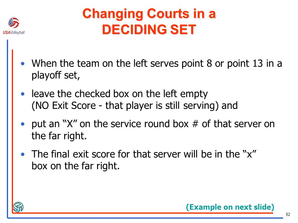 Changing Courts in a DECIDING SET