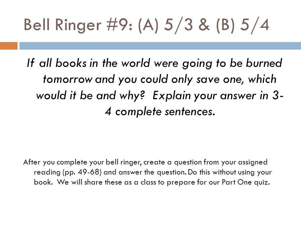 Bell Ringer #9: (A) 5/3 & (B) 5/4