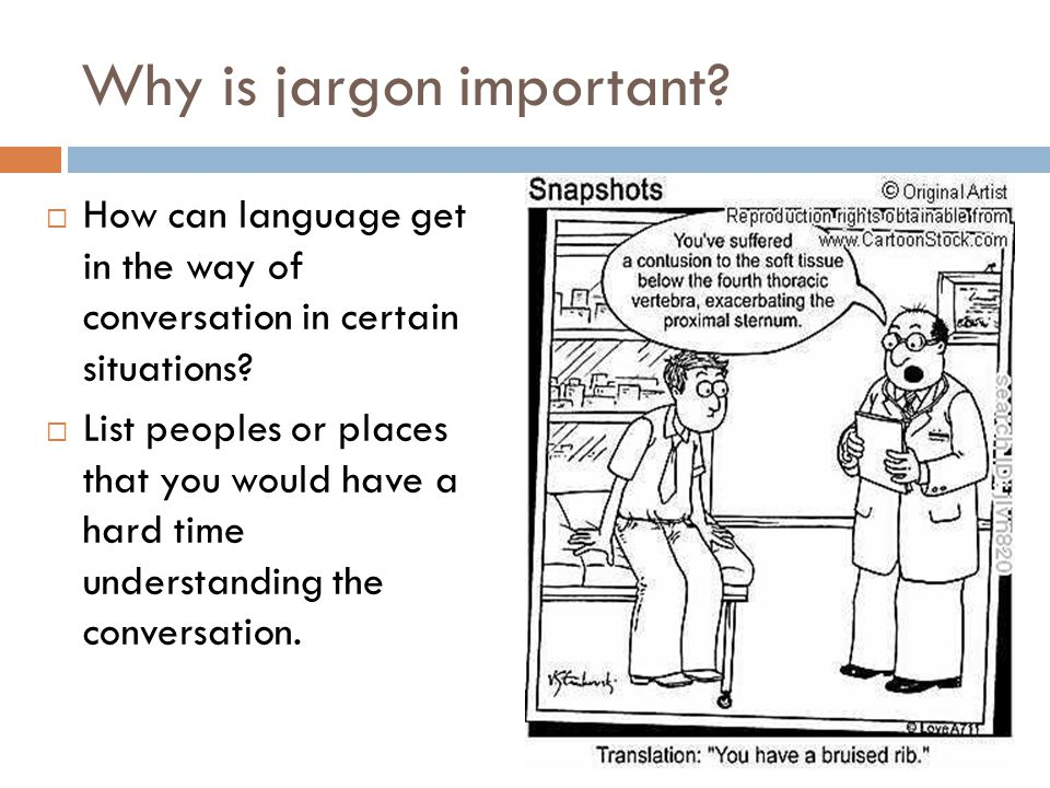 Why is jargon important