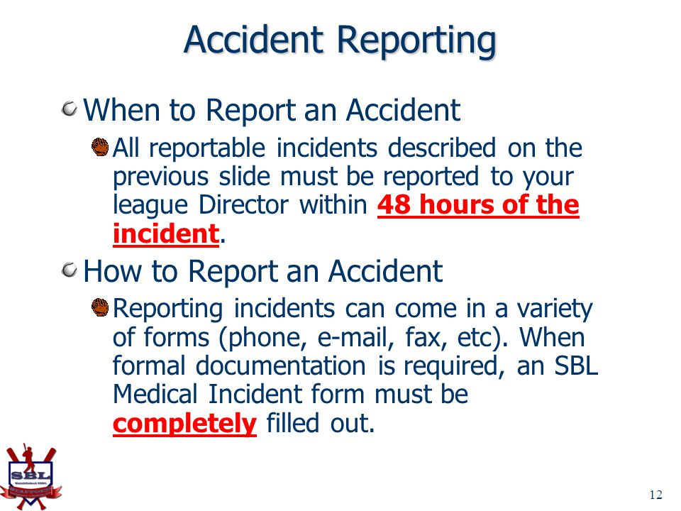 Accident Reporting When to Report an Accident