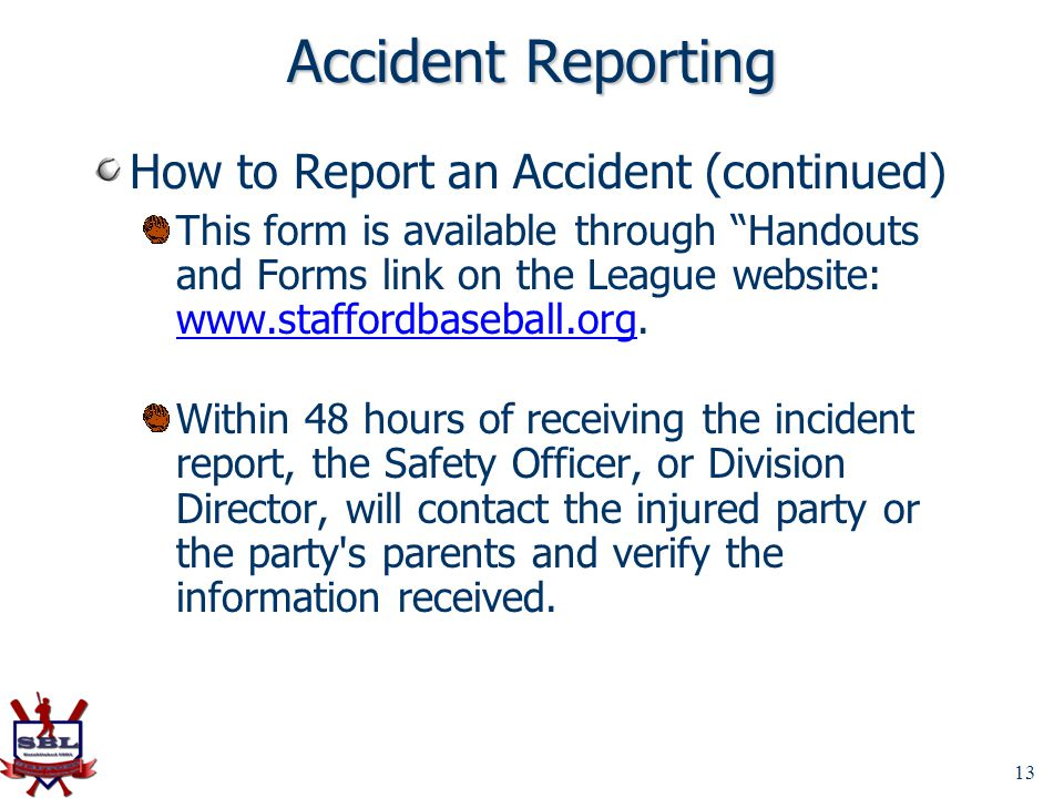 Accident Reporting How to Report an Accident (continued)