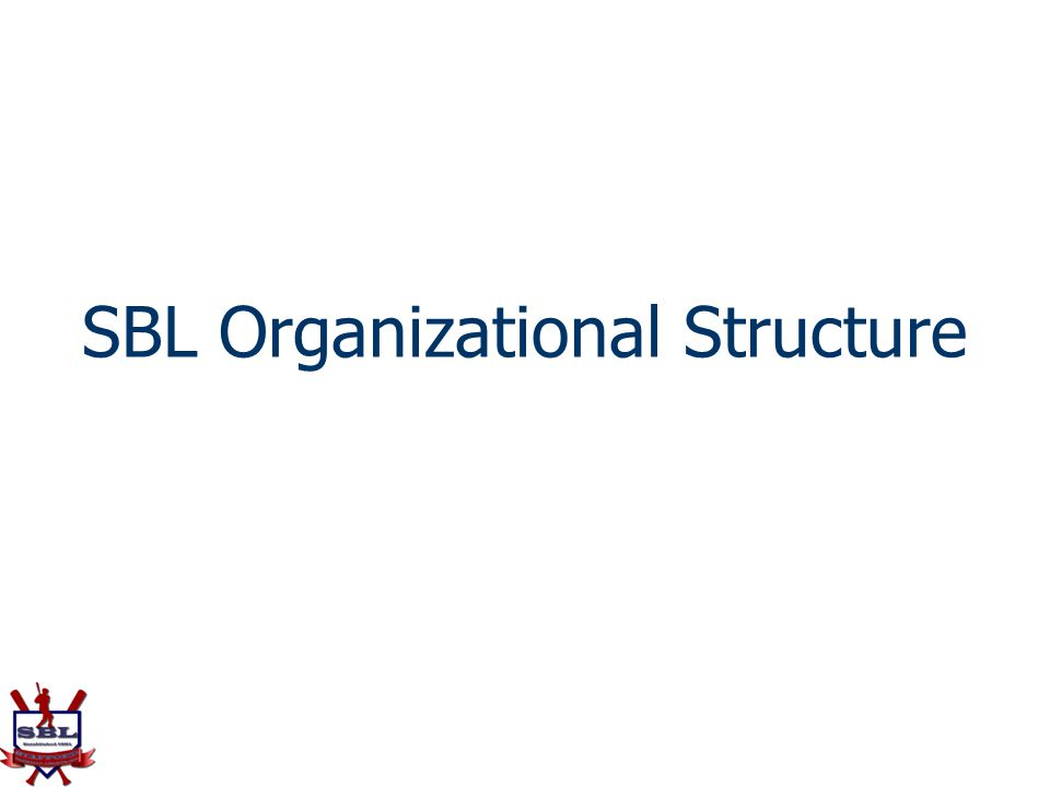 SBL Organizational Structure