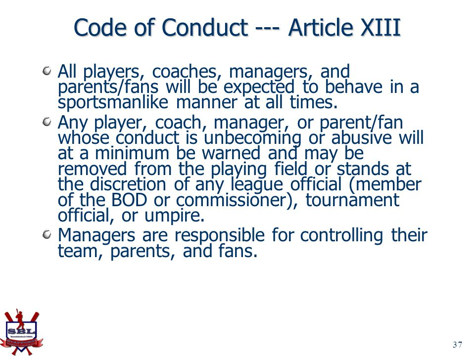 Code of Conduct --- Article XIII