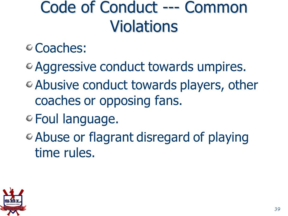 Code of Conduct --- Common Violations
