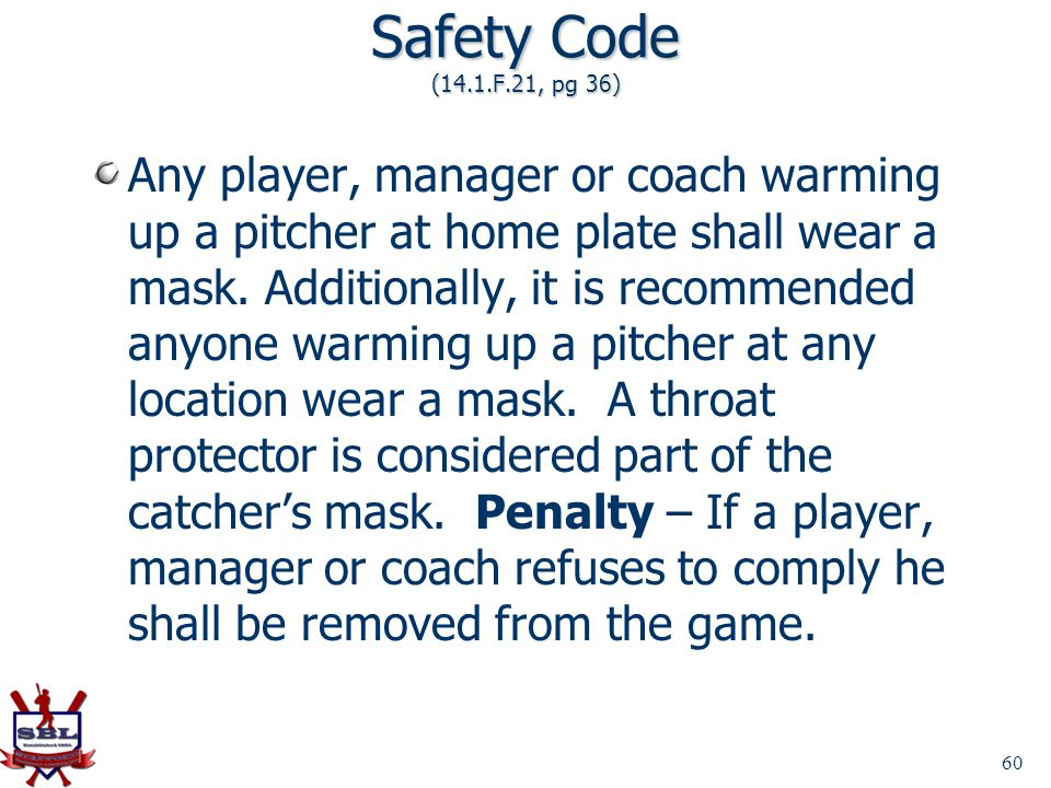 Safety Code (14.1.F.21, pg 36)