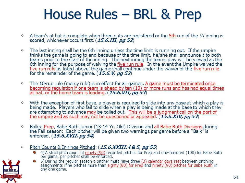 House Rules – BRL & Prep