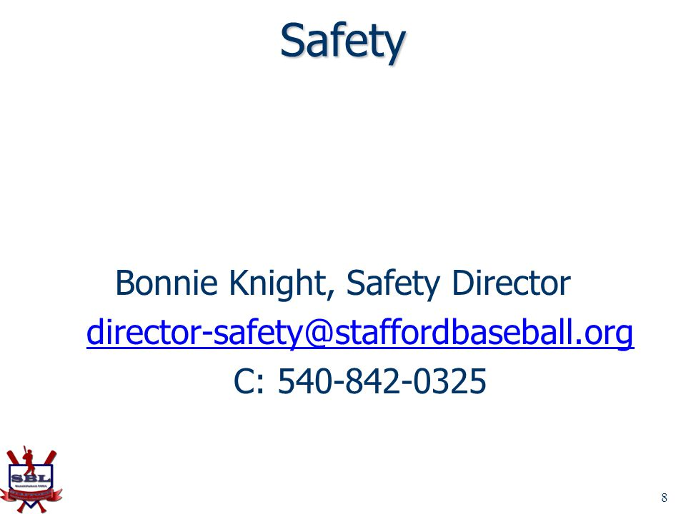 Bonnie Knight, Safety Director