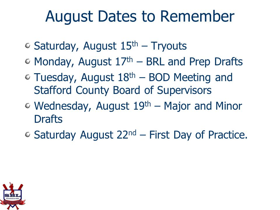 August Dates to Remember