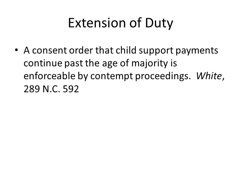 Extension of Duty