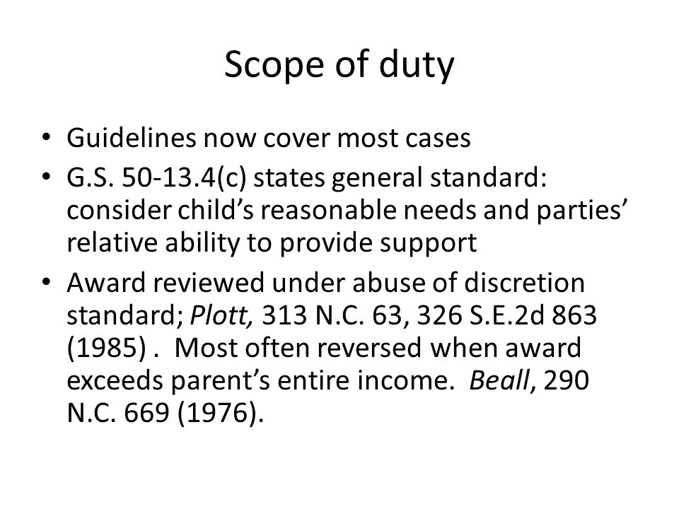 Scope of duty Guidelines now cover most cases