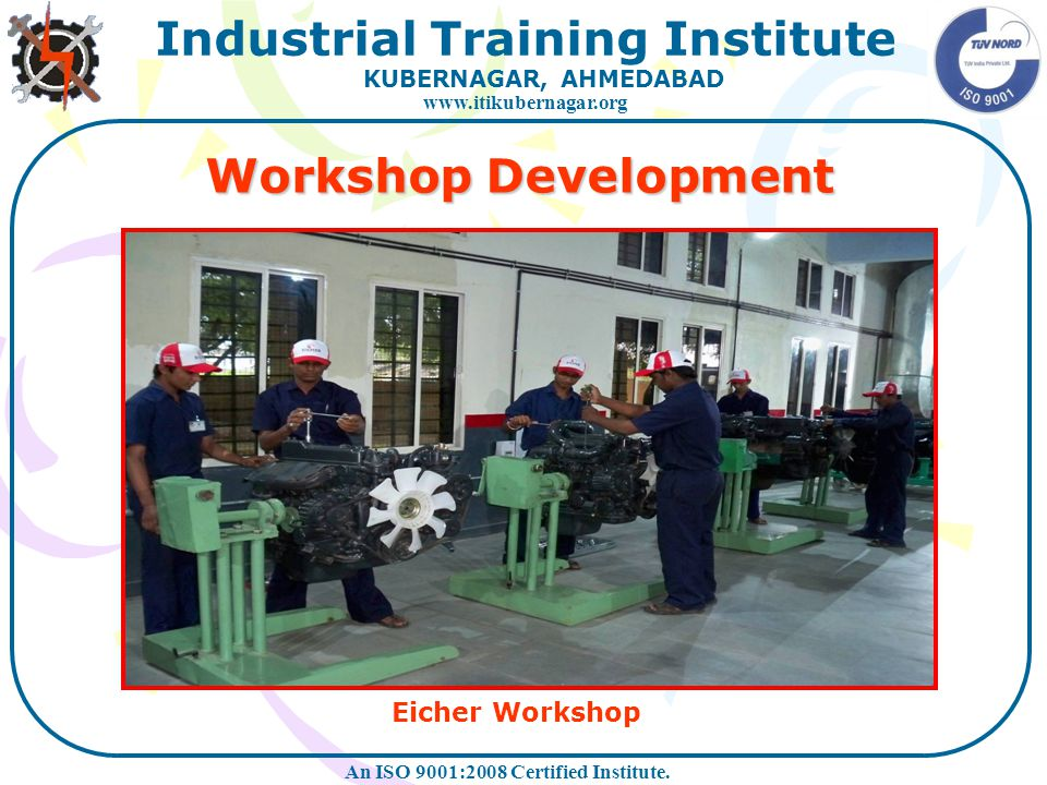 Workshop Development Eicher Workshop